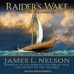 Raider's Wake: A Novel of Viking Age Ireland
