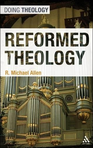 Download Reformed Theology (Doing Theology) pdf epub