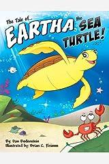 The Tale of Eartha the Sea Turtle Kindle Edition