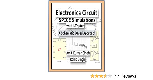 Electronics Circuit SPICE Simulations with LTspice: A Schematic Based  Approach (Beginner Book 1)