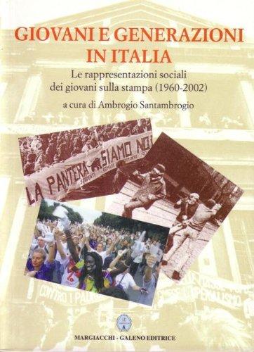 Le Rappresentazioni Sociali dei Giovani sulla Stampa (1960-2002) Santambrogio Ambrogio