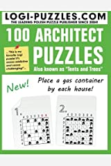 100 Architect Puzzles: Tents and Trees Paperback