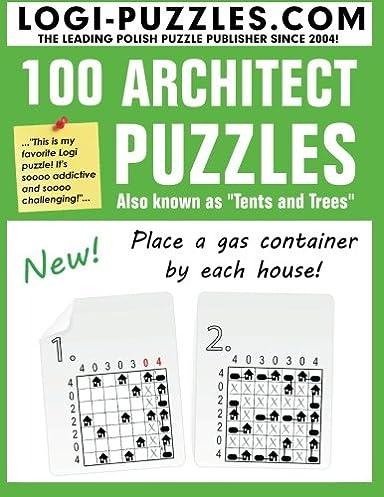 100 Architect Puzzles Tents and Trees LOGI Puzzles Urszula Marciniak Andrzej Baran Joanna Diez 9781481171397 Amazon.com Books  sc 1 st  Amazon.com & 100 Architect Puzzles: Tents and Trees: LOGI Puzzles Urszula ...