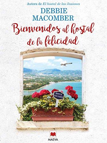 Bienvenidos al hostal de la felicidad (Grandes Novelas) (Spanish - Fort Spanish Al