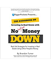 The Book on Investing In Real Estate with No (and Low) Money Down: Creative Strategies for Investing in Real Estate Using Other People's Money (BiggerPockets Rental Kit 1)