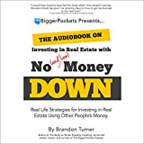 The Book on Investing In Real Estate with No