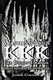 Washington's KKK: The Union League During Southern Reconstruction