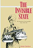 img - for The Invisible State: The Formation of the Australian State (Studies in Australian History) book / textbook / text book