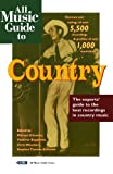 img - for All Music Guide to Country: The Experts' Guide to the Best Country Recordings book / textbook / text book
