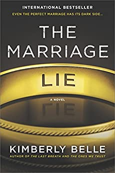 The Marriage Lie: A bestselling psychological thriller by [Belle, Kimberly]