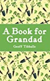A Book for Grandad, Geoff Tibballs, 1843174561