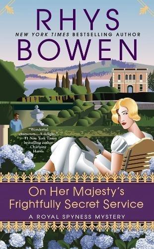 On Her Majesty's Frightfully Secret Service (A Royal Spyness Mystery)