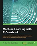 img - for Machine Learning With R Cookbook - 110 Recipes for Building Powerful Predictive Models with R book / textbook / text book