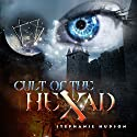 Cult of the Hexad: Afterlife Saga, Volume 6 Audiobook by Stephanie Hudson Narrated by Rebecca Rainsford