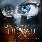 Cult of the Hexad: Afterlife Saga, Volume 6 | Stephanie Hudson