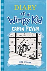 Cabin Fever (Diary of a Wimpy Kid, Book 6) Hardcover