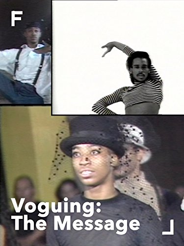 Voguing: The Message -