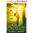Our Chance: A Cowboy Romance (Los Rancheros Book 4)