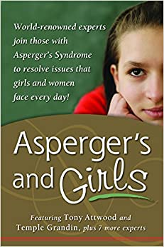 Amazon.com: Asperger's and Girls: World-Renowned Experts Join ...