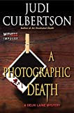 A Photographic Death (Delhi Laine Mysteries) by Judi Culbertson (2014-07-15)