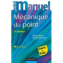 MINI MANUEL DE MÉCANIQUE DU POINT 2E ÉD.