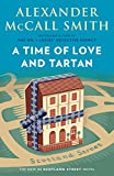 A Time of Love and Tartan: A Scotland Street Novel (#12) (44 Scotland Street Series)