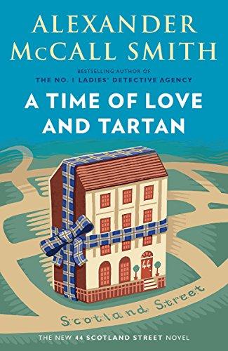 A Time of Love and Tartan: A Scotland Street Novel (12) (The 44 Scotland Street Series)