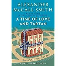 A Time of Love and Tartan: A Scotland Street Novel (#12)