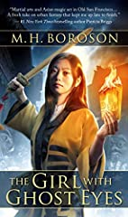 """""""The Girl with Ghost Eyes is a fun, fun read. Martial arts and Asian magic set in Old San Francisco make for a fresh take on urban fantasy, a wonderful story that kept me up late to finish.""""—#1 New York Times bestselling author Patricia Brigg..."""