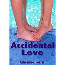 Accidental Love (Accidental Crush Series Book 2)