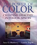 The Power of Color: Creating Healthy Interior Spaces