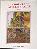 img - for The Holy Land Satellite Atlas, Volume 1 book / textbook / text book