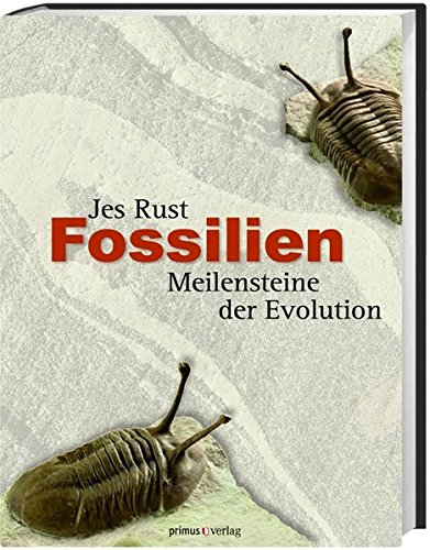 Fossilien: Meilensteine der Evolution