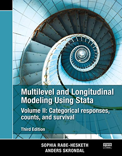 Multilevel and Longitudinal Modeling Using Stata, Volume II: Categorical Responses, Counts, and Survival (Growth Latent Curve)