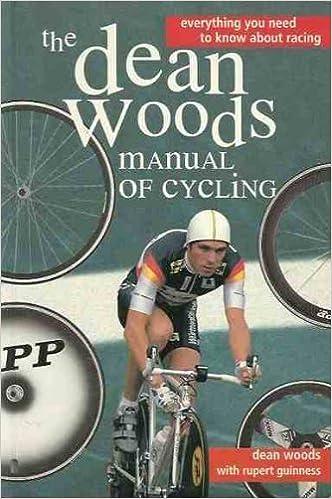 Book Dean Woods' Manual of Cycling by Woods Dean Guinness Rupert (1995-06-01)