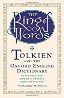 The Ring Of Words: Tolkien And The Oxford English