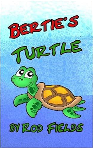 Amazon books téléchargeur gratuitement Bertie's Turtle by Rod Fields in French PDF ePub iBook