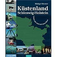 Küstenland Schleswig-Holstein: Leben am und mit dem Meer