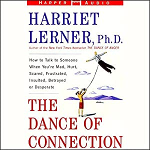 The Dance of Connection Audiobook