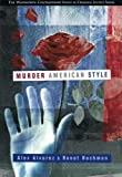 Murder American Style 1st Edition
