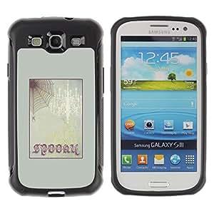 LASTONE PHONE CASE / Suave Silicona Caso Carcasa de Caucho Funda para Samsung Galaxy S3 I9300 / Halloween Spider Web Text Frame