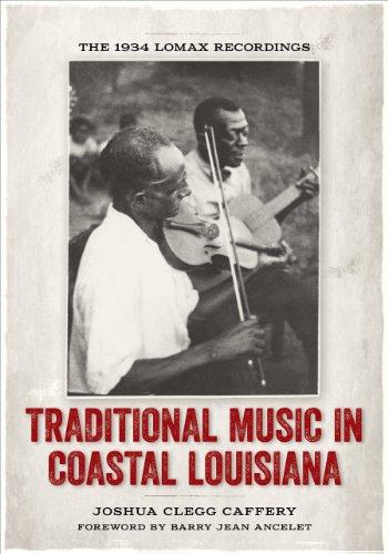 Traditional Music in Coastal Louisiana: The 1934 Lomax Recordings