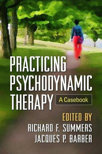 Practicing Psychodynamic Therapy: A ()
