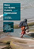 """Media and Global Climate Knowledge - Journalism and the IPCC"" av Risto Kunelius"