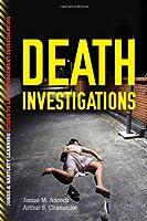 Death Investigations (Jones & Bartlett Learning Guides to Law Enforcement Investigation)