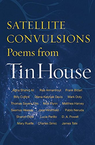 Download Satellite Convulsions: Poems from Tin House pdf epub