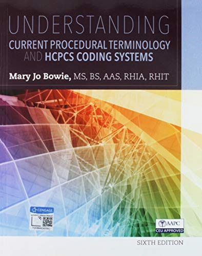 Bundle: Understanding Current Procedural Terminology and HCPCS Coding Systems, 6th + MindTap Medical Insurance & Coding, 2 terms (12 months) Printed Access Card ()