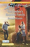 The Cowboy's Reunited Family, Brenda Minton, 0373817444