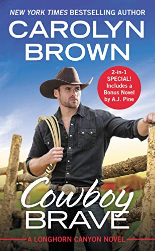 - Cowboy Brave: Two full books for the price of one (Longhorn Canyon Book 3)