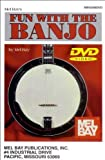 Fun with the Banjo, Mel Bay Staff and Joe Carr, 0786667729